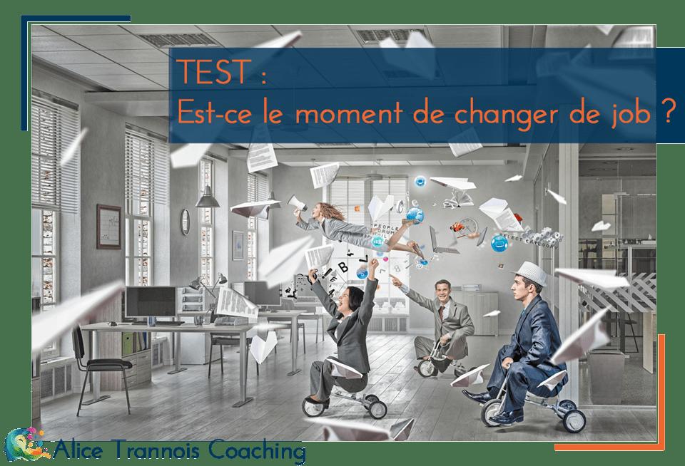 TEST : Est-ce le moment de changer de job ?