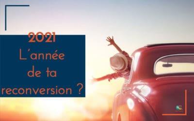2021 : l'année de ta reconversion ?