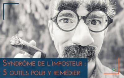 Le syndrome de l'imposteur : 5 outils pour y remédier